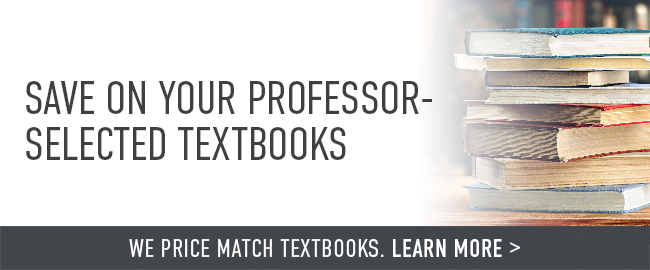 Save on your professor-selected textbooks. Click to shop now. | We price match textbooks. Click to learn more.